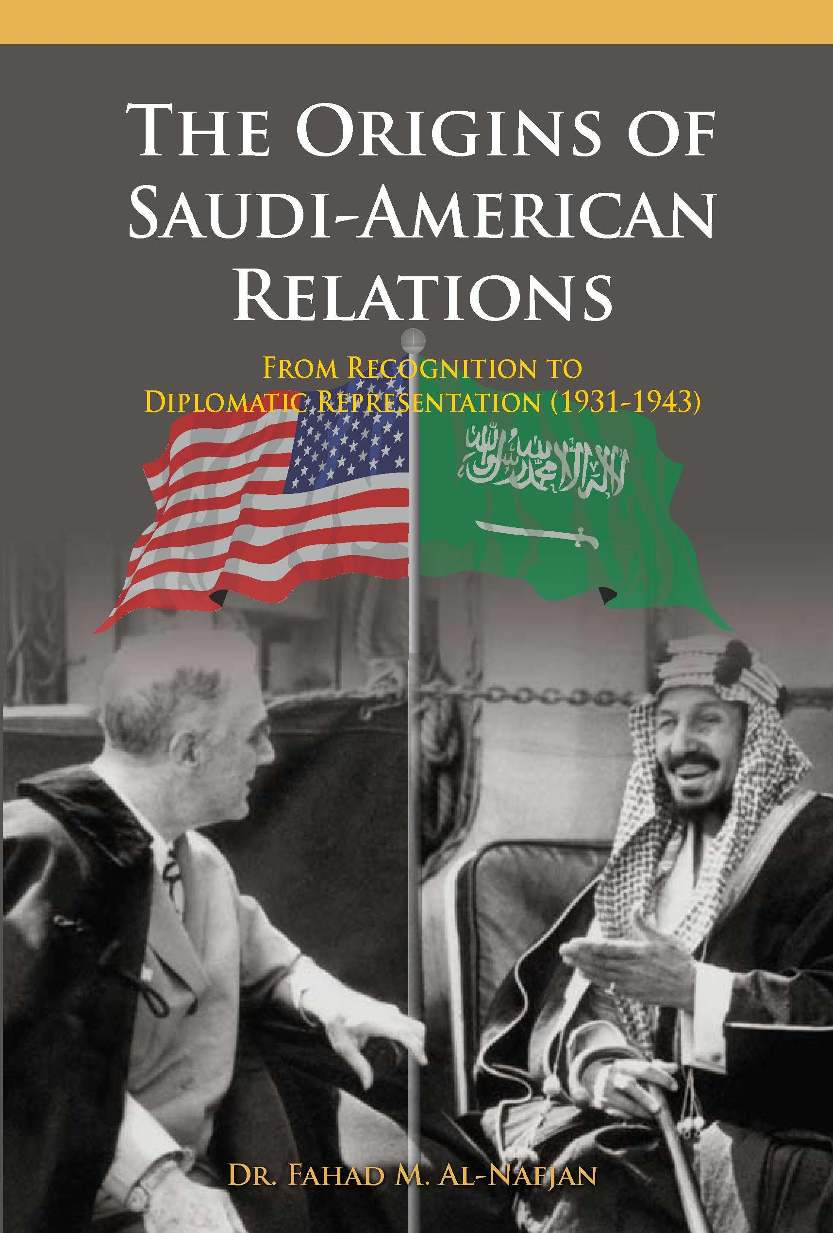 american saudi relations essay Saudi arabia and the united states have a relationship that stretches back  almost a century, since the 1933 kickoff of oil exploration in the.